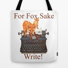 Keep writing uppermost with this funky tote! #writing #muse #inspiration #motivation #words #author #book #typewriter#bookworm #writers #fox #cushion #pillow #society6 #funny #cute #animals #humour #humor