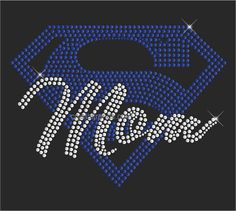 Hey, I found this really awesome Etsy listing at https://www.etsy.com/listing/217284286/bling-rhinestone-super-mom-heat-transfer