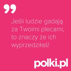 Prawda? #cytaty #zlotemysli #mysli #quotes Quotes And Notes, Me Quotes, Life Philosophy, Motto, Slogan, Wise Words, Quotations, Texts, Poems