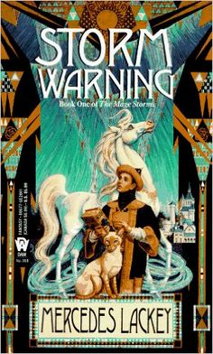 Storm Warning (The Mage Storms, Book 1): Mercedes Lackey: 9780886776619: Amazon.com: Books