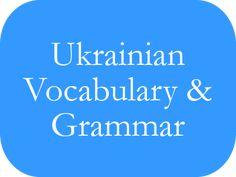Ukrainian Vocabulary and Grammar Study English Language, English Study, Learn English, Bulgarian Language, Ukrainian Language, Verb Conjugation, Chernobyl Disaster, Religious Text, European Languages