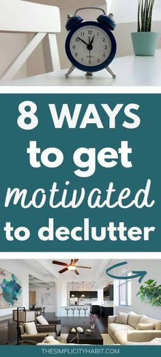 Need some motivation to start the decluttering process? Read on for 8 ways you can get motivated to start decluttering today. These helpful decluttering tips will help you overcome overwhelm and start making progress! #declutter #motivation #clutter How To Get Motivated, Declutter Your Life, Minimalist Lifestyle, Decluttering, Sweet Home, How Are You Feeling, How To Plan, Motivation, Tips