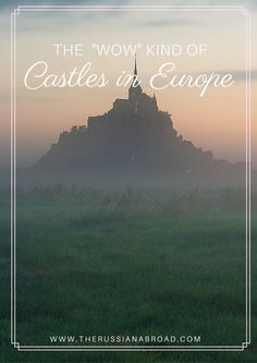 Stunning castles in Europe that you absolutely have to see!!