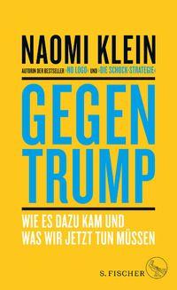 Naomi Klein: Gegen Trump