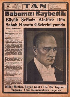 Behind The Scenes By yaskarakaya Newspaper Archives, Old Newspaper, Republic Of Turkey, The Republic, Turkey History, Soul Connection, Great Leaders, Historical Pictures, World Leaders