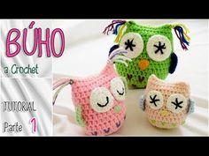 Tutorial cómo tejer un Búho a crochet - Parte 1 de 2 - YouTube