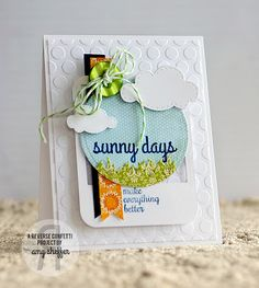 Pickled Paper Designs: Sunny Days Make Everything Better