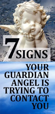 7 Signs Your Guardian Angel Is Trying to Contact You