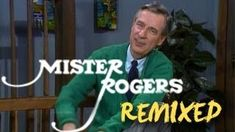 Mister Rogers Remixed | Garden of Your Mind | PBS Digital Studios, via YouTube.