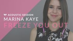 Marina Kaye joined us live in the Wearhaus studio at SXSW to do a special acoustic version of her single 'Freeze You Out', written by Sia. ➤➤http://instagram...