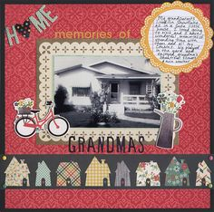 Memories of Grandmas - Scrapbook.com  The Simple Stories Homespun Collection was perfect to document this wonderful old picture of my grandparents house.