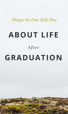 Things No One Tells You About Life After Graduation   The Roadtrip Nation Blog
