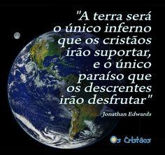#JonathanEdwards #OsCristãos