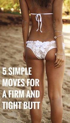 5 Simple Moves For A Firm And Tight Butt | Fit Villas