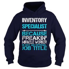 INVENTORY SPECIALIST BECAUSE FREAKING MIRACLE WORKER ISN'T AN OFFICIAL JOB TITLE T-Shirts, Hoodies. Check Price Now ==► https://www.sunfrog.com/LifeStyle/INVENTORY-SPECIALIST-FREAKIN-Navy-Blue-Hoodie.html?id=41382