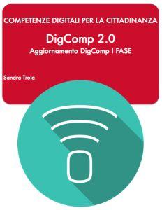 Digcomp 2.0 Sandra Troia