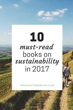 Baby Step #10: Read a Book on Sustainability #greenlivingtips
