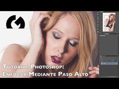 Tutorial Photoshop: Enfocar mediante Paso Alto
