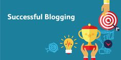 Ten Ingredients For a Successful Blog