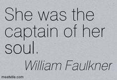 """""""She was the captain of her soul"""" - Light in August by American writer William Faulkner (1897-1962) #williamfaulkner #fanart"""