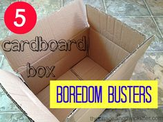 5 Cardboard Box Boredom Busters for Kids