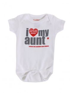 I Heart My Aunt One Piece - I think this would be perfect for Brookelynn! Except my contact information isn't available for once!