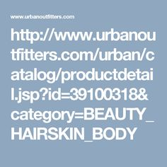http://www.urbanoutfitters.com/urban/catalog/productdetail.jsp?id=39100318&category=BEAUTY_HAIRSKIN_BODY
