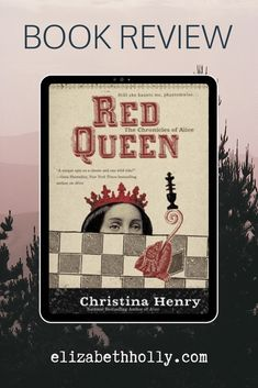 Check out my review of Red Queen - Christina Henry on A Chronic Wanderer Blog www.elizabethholly.com #bookreview #book #review #fiction #christinahenry #aliceinwonderland #alice #wonderland #adventures #booklover #toread Good Books, Books To Read, My Books, Reading Time, Reading Lists, Authors, Writers, Classic Literature, High Fantasy