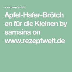 Apfel-Hafer-Brötchen für die Kleinen by samsina on www.rezeptwelt.de