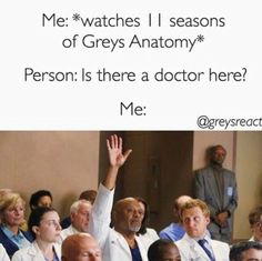 In my free time I like to binge watch Greys Anatomy!