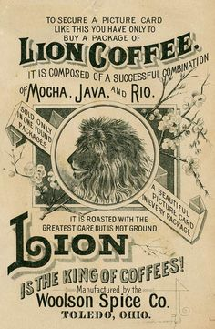 Pictures on the theme of coffee - super selection ! Discussion on LiveInternet - Russian Service Online Diaries Vintage Labels, Vintage Ephemera, Vintage Cards, Vintage Images, Vintage Newspaper, Vintage Packaging, Lion Coffee, My Coffee, Coffee Logo