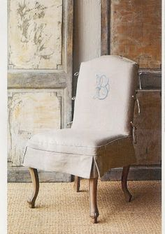 Beautiful Linen Chair Cover with embroidered monogram - Southern Inspirations: July 2008 Dining Chair Slipcovers, Dining Room Chairs, Slipcover Chair, Bergere Chair, Furniture Slipcovers, Take A Seat, Chair Covers, Interior Exterior, Soft Furnishings