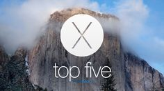 OS X Yosemite: Top 5 features (Video) | by Don Esposito June 5, 2014 ::: Now that we've had some time to get used to OS X Yosemite, it's time to explore some of its top features. This is a big step up from Mavericks when it comes to iOS integration and design. Yosemite ...
