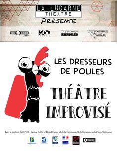 Spectacle d'improvisation des Dresseurs de Poules, Issoudun, Boîte à Musique, Rue Georges Brassens, Mercredi 25 Mai 2016, 20h30