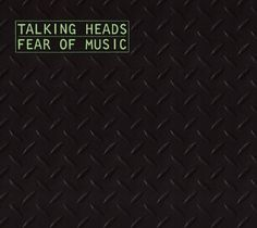 Talking Heads Talking Heads: Fear of Music Album Cover