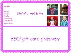 Win a £50 giftcard with Life With ASD and Me