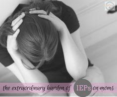 the extraordinary burden of IEPs on moms