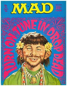 MAD Magazine, satire of Hippies & Timothy Leary, April 1968