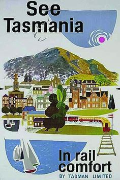 See Tasmania - unfortunately no longer by rail. (with the exception of several isolated historical loops). Vintage Advertising Posters, Vintage Travel Posters, Vintage Advertisements, Australian Vintage, Australian Icons, Posters Australia, Terra Australis, Tourism Poster, Australia Travel