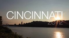 Cincinnati 2012 by Rob Woodward. Collection of time lapse photography from around Cincinnati including the new Smale Riverfront Park and newly renovated Washington Park.  Hope to expand on this much more throughout the next year.