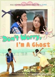 My Korean Drama Journal: Don't Worry, I'm A Ghost