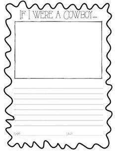 """""""If I Were A Cowboy..."""" writing prompt. This was made for Reading Street Common Core 2nd Grade Unit 6 Week 4 """"Cowboys"""". This can be used for any Wild West theme!"""