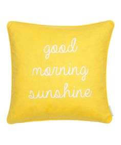 'Good Morning Sunshine' Pillow