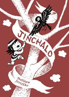 Jinchalo by Matthew Forsythe From the author of Ojingogo, another tale of enchantment and adventure 120 pages of wordless comics – and a companion to my first book, ojingogo. This book was inspired by Korean food and folk tales, Super Mario Brothers 2 and a painting I found in Siberia of a bird walking around wearing a very small hat.