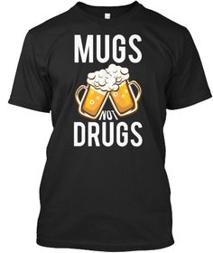 Octoberfest Shirts - Mugs Not Drugs Oktoberfest Shirt, Xmas Shirts, Ugly Sweater, Sweaters, Lederhosen, Beer Mugs, Old Women, Funny Shirts, Drugs