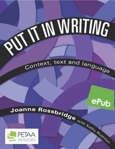 Item Detail - Put it in Writing: Context, text and langauge - ePub In Writing, Peta, Literacy, Literature, This Book, Language, Teacher, Thoughts, Education
