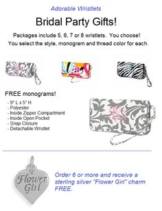 Bridal Party Personalized Gifts Wristlets - Treat your special girls on your special day!  Purchase 5, 5, 7 or 8 wristlets, all with FREE monograms!