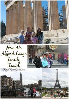 How We Afford Large Family Travel - What we do, how we eat, where we stay, and how we get there.