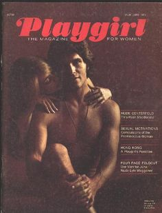 Playgirl debuts in 1973... It was so scandalous! My girlfriends and I sure didn't complain :)