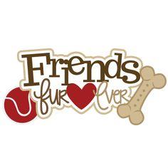 Friends Fur-ever SVG scrapbook title dog svg file dog svg cut file pet svg… Dog Scrapbook, Scrapbook Titles, Scrapbooking Layouts, Scrapbook Paper, Digital Scrapbooking, I Love Dogs, Puppy Love, Dog Quotes, Paper Piecing